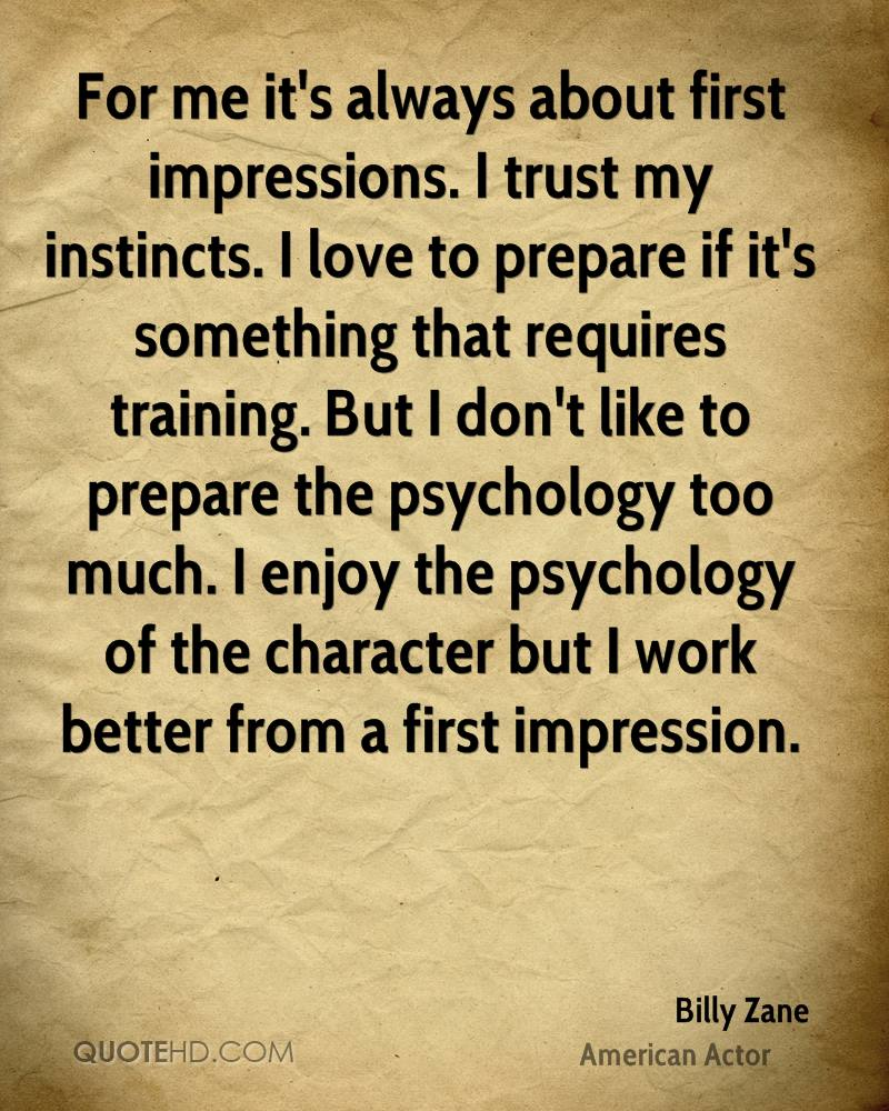 first impression is very important