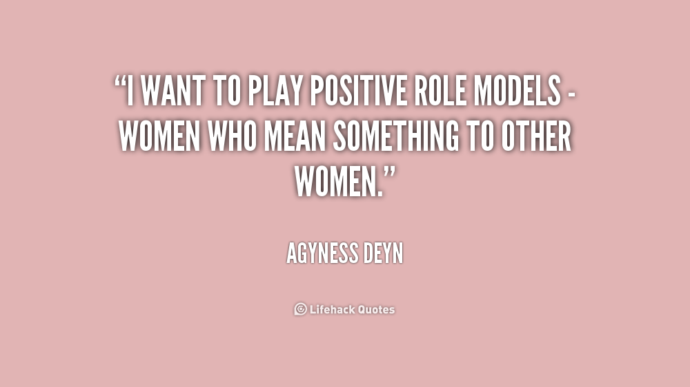 Quotes About Positive Role Model 60 Quotes Classy Role Model Quotes