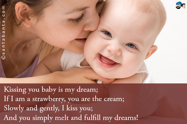 Quotes About Baby Kisses 32 Quotes