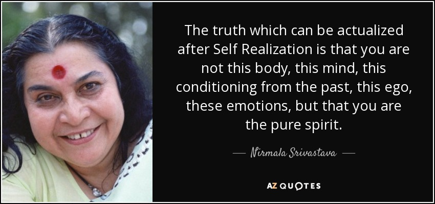 knowledge through self realization Self realization according to indian philosophers, self is the purush or purusha realization is the knowledge or the consciousness of this purusha within every human being, and it is the most important aspect of every seekers of god to.