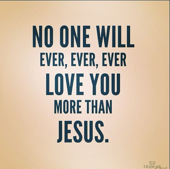 Quotes About Jesus Loves You 30 Quotes