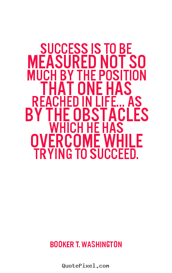 Quotes About Success Is Measured By 96 Quotes