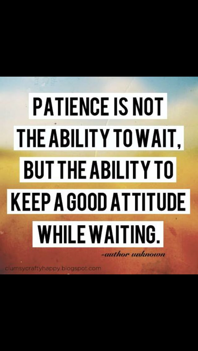 Quotes About Keeping Your Patience 19 Quotes