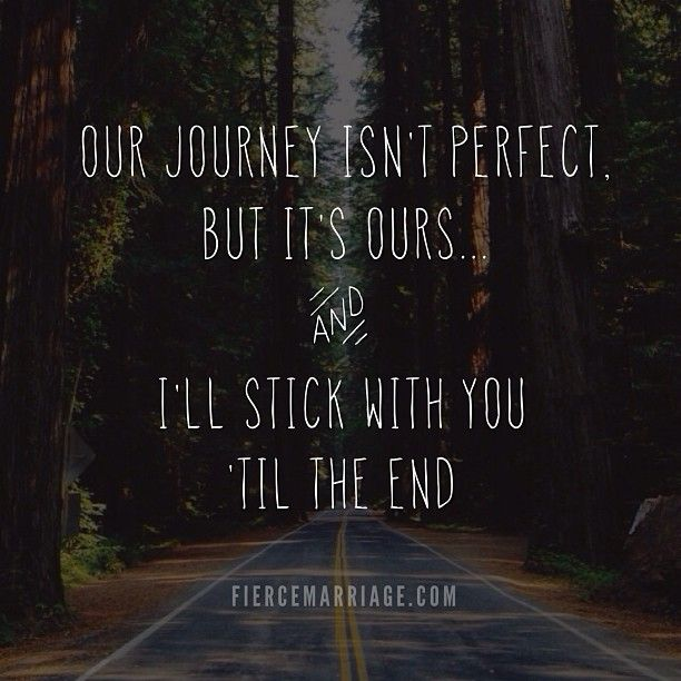 Together Quotes | Quotes About Journey Together 22 Quotes