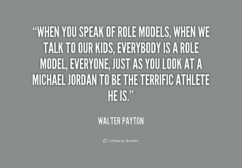 Quotes About Role Models 60 Quotes Enchanting Role Model Quotes