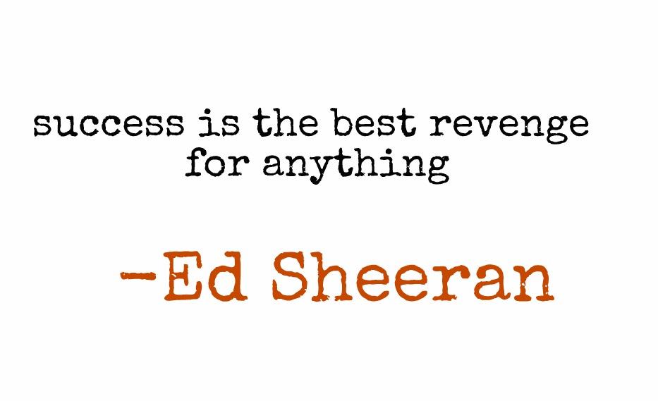 Quotes About Revenge Success 43 Quotes