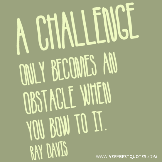 Quotes About Challenges In Life 60 Quotes Fascinating Quotes About Challenges
