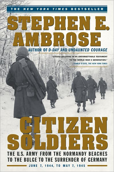an analysis of the book citizen soldiers by stephen e ambrose