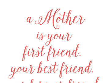 Quotes About My Mom S Birthday 48 Quotes