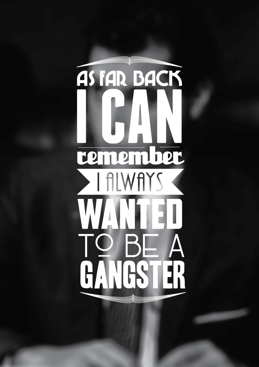 Gangster Quotes About Life Quotes About Gangsters 108 Quotes