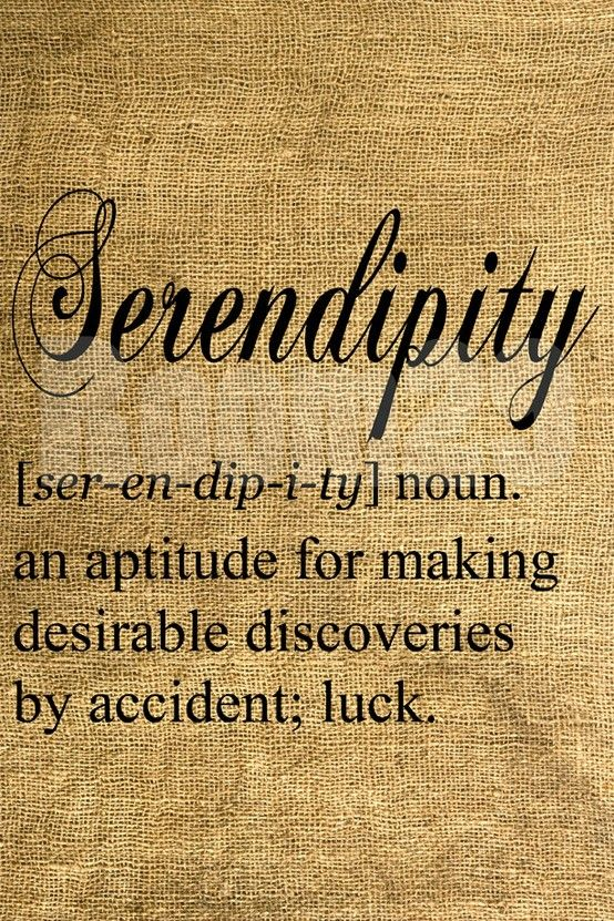 Serendipity quotes and sayings