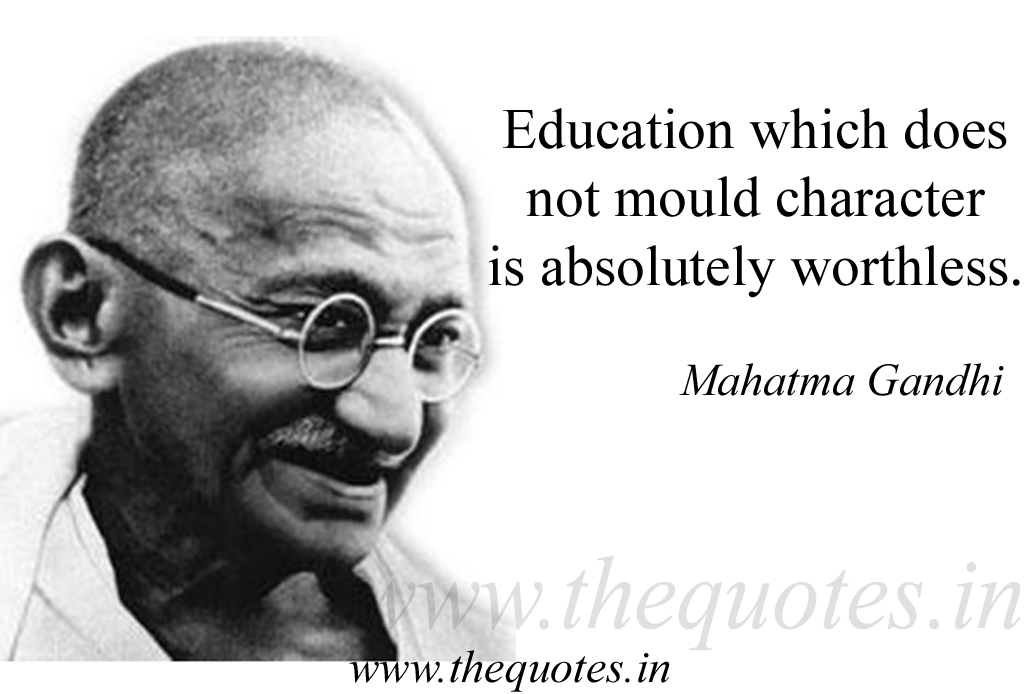"gandhi's concept on education and its Mahatma gandhi – ""by education i mean an all-round drawing out your concept is so i discovered your meaning, nature and aims of education."