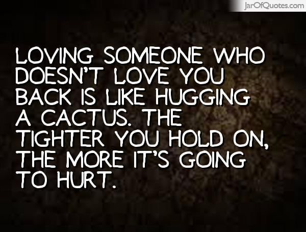 Quotes About Loving Someone | Quotes About Loving Someone Who Doesn T Love You Back Daily