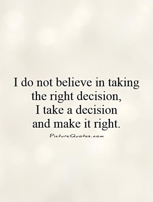 Quotes About Decision And Love 40 Quotes Mesmerizing Decision Quotes