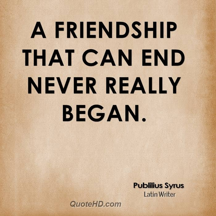 Quotes About Friendship Never End 60 Quotes Enchanting Quotes About Ending Friendships