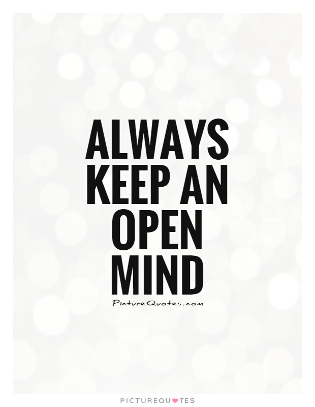 Open Minded Quotes Amazing Quotes About An Open Mind 48 Quotes
