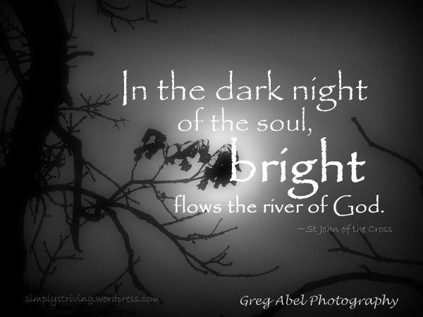 the dark night of the soul In dark night of the soul, saint john of the cross presents for us a portrait painted from his own experience of one who advances successfully through the.