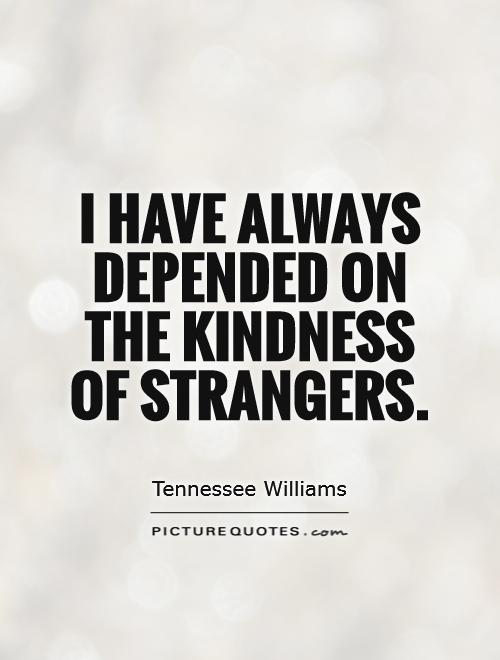Quotes About Helping A Stranger 60 Quotes Amazing The Stranger Quotes