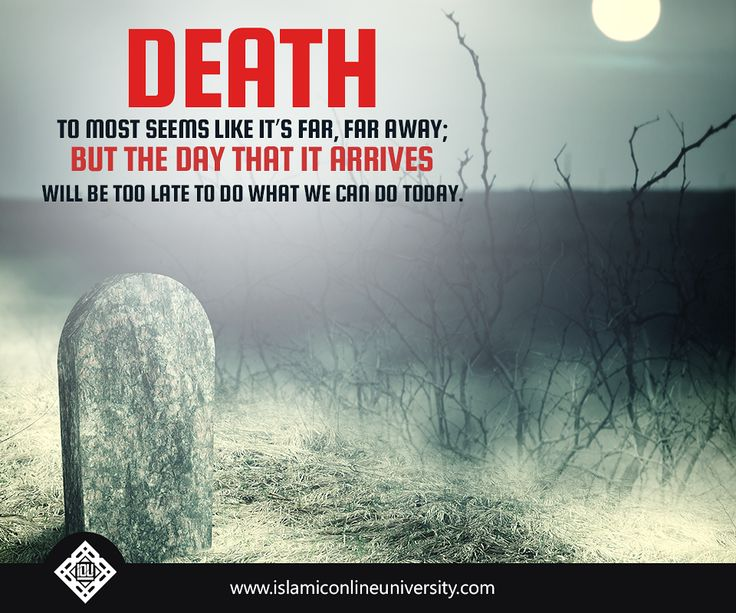 Quotes About Death Muslim 28 Quotes
