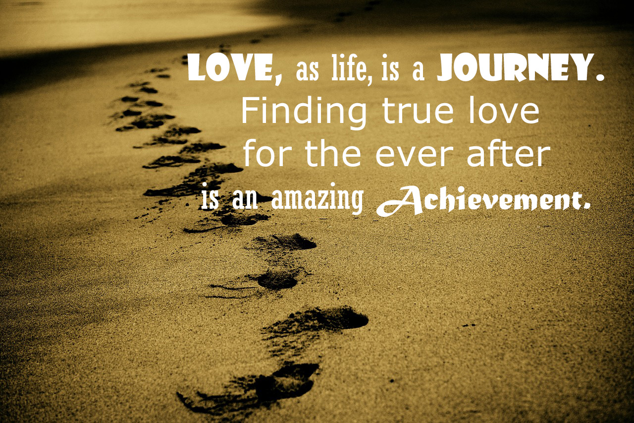 Quotes About Love Journey 121 Quotes