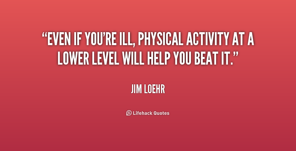 Quotes About Physical Activity 84