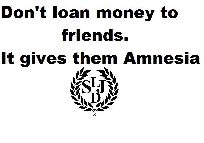 Quotes About Loaning Money To Friends 60 Quotes Delectable Money And Friends Quotes