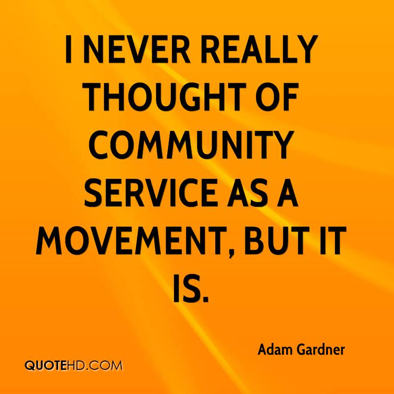 Quotes About Community: Quotes About Service And Community (62 Quotes