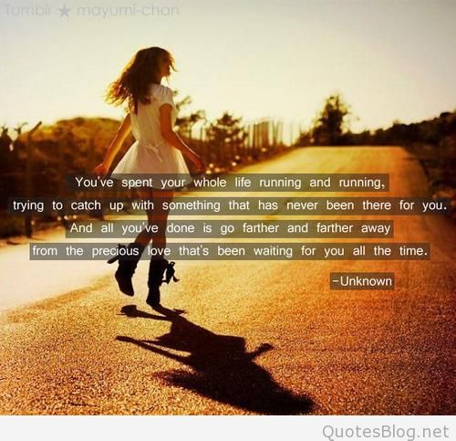 Quotes About Running Away From Life: Quotes About Running Away (193 Quotes
