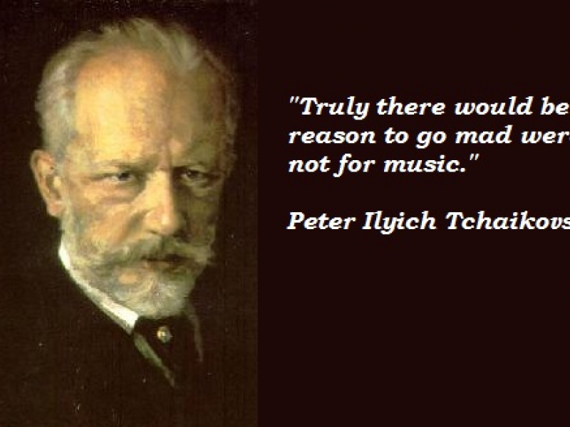 the life and music of pyotr ilyich tchaikovsky Music of pyotr ilyich tchaikovsky his hard-won professional technique and an ability to harness it to express his emotional life gave tchaikovsky the.