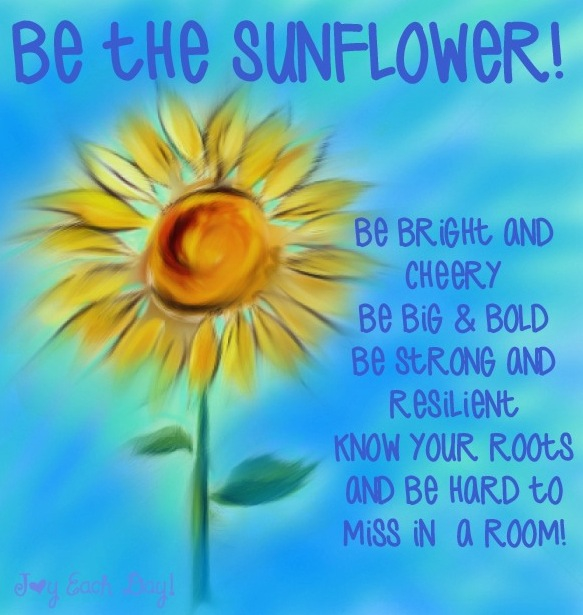 Quotes About Sunflower 53 Quotes