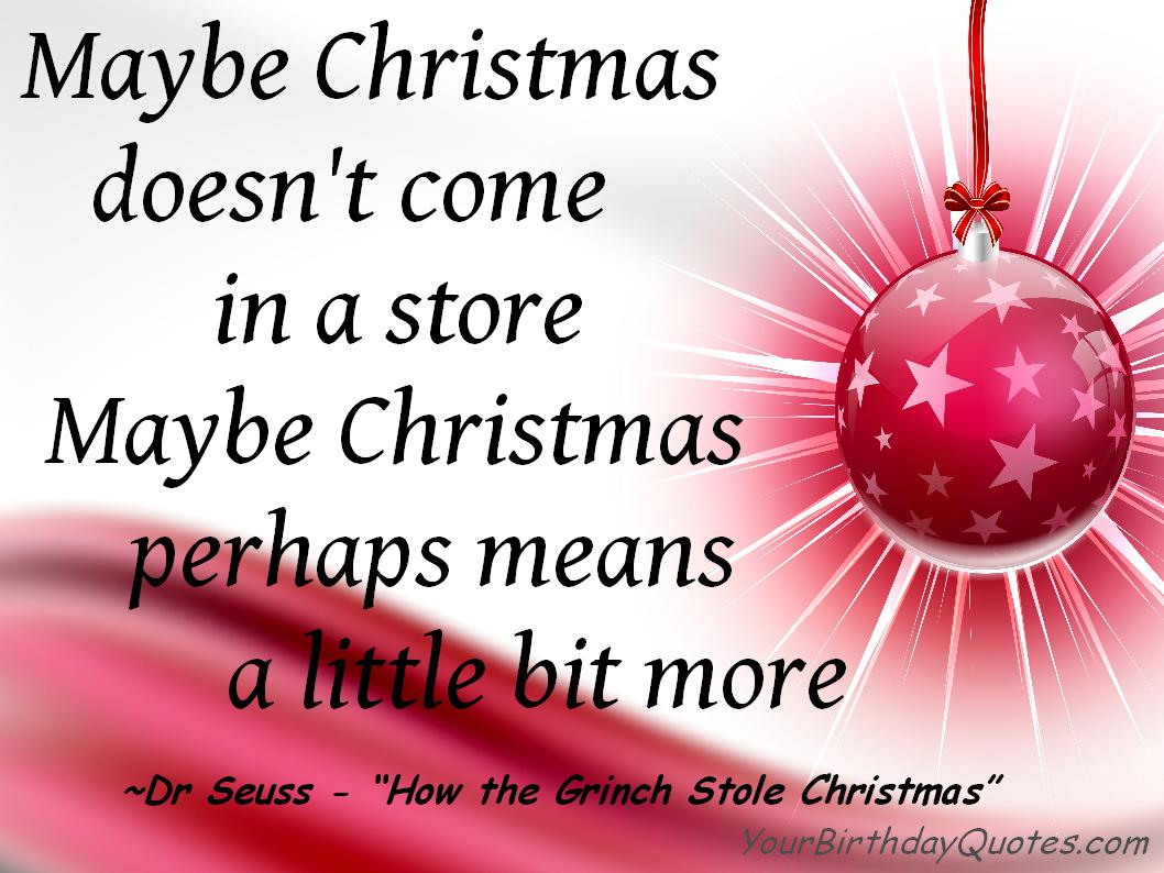 Quotes about Christmas grinch (28 quotes)
