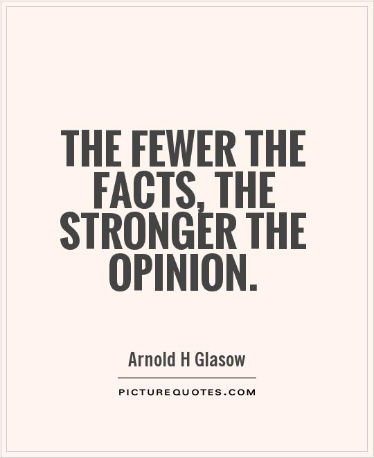 Quotes About Opinion 554 Quotes