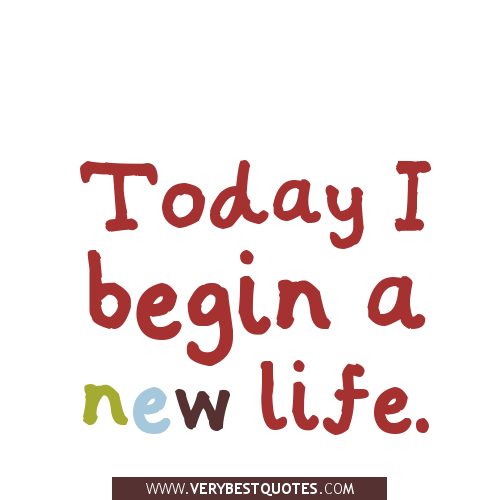 Quotes About New Life Simple Quotes About New Life 644 Quotes