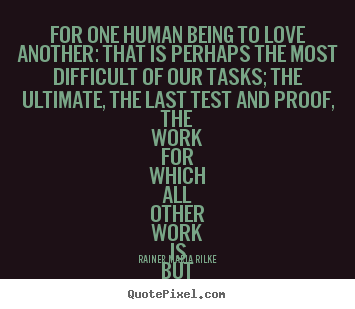 Being In Love Quotes | Quotes About Being Difficult To Love 34 Quotes