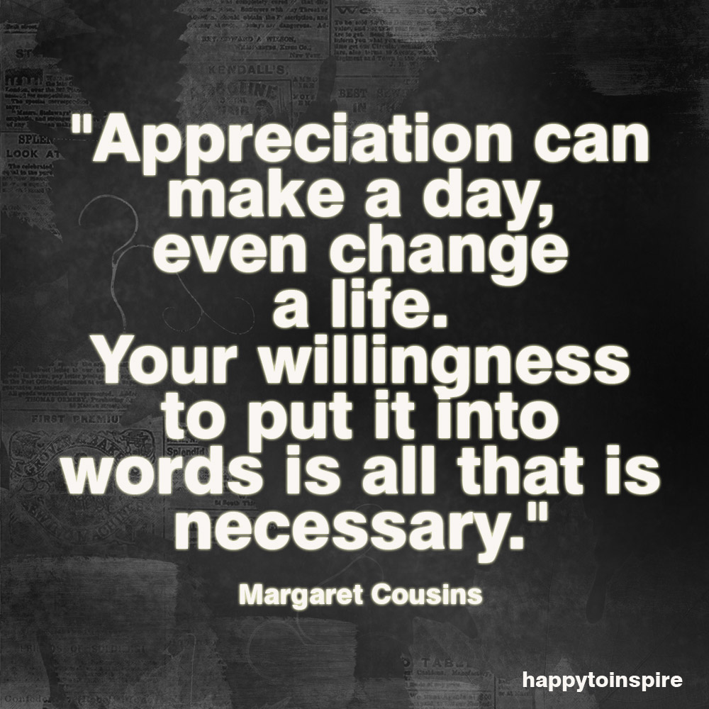 quotes about appreciating someone you love 17 quotes