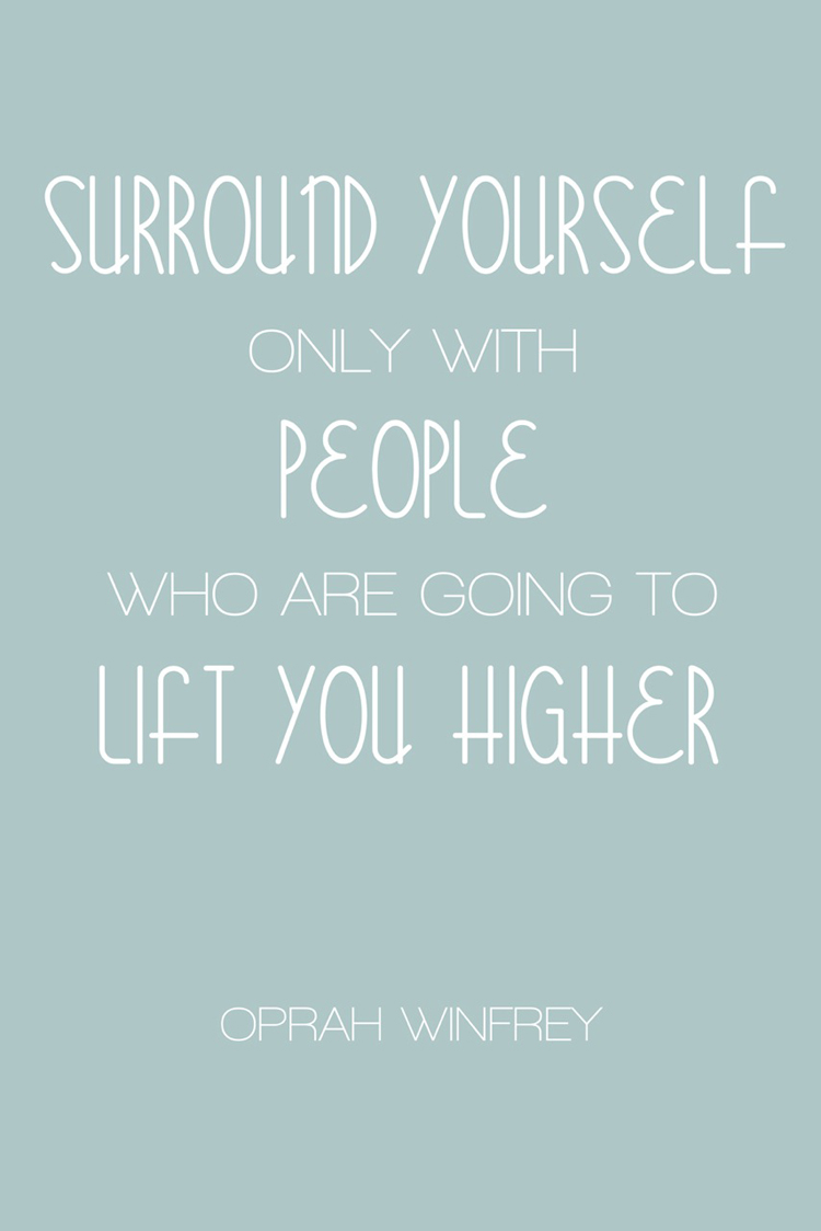 Quotes About Surrounding Yourself 55 Quotes