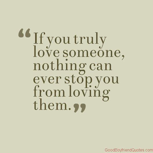 If You Really Love Someone Quotes Interesting Quotes About If You Truly Love Someone 48 Quotes