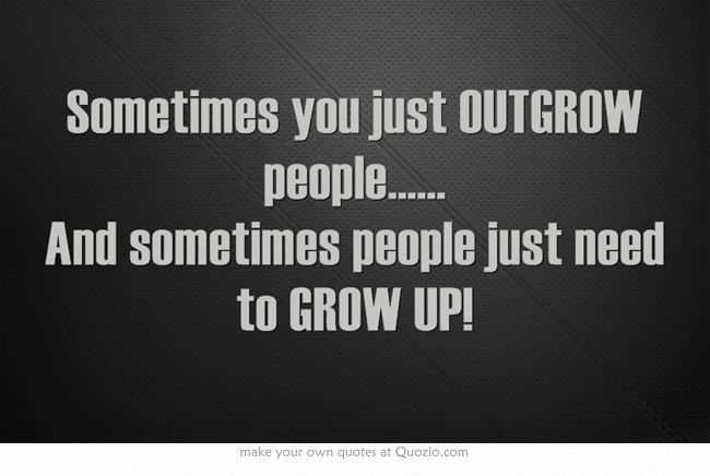 Quotes About Grow Up Already 60 Quotes Extraordinary Grow Up Quotes