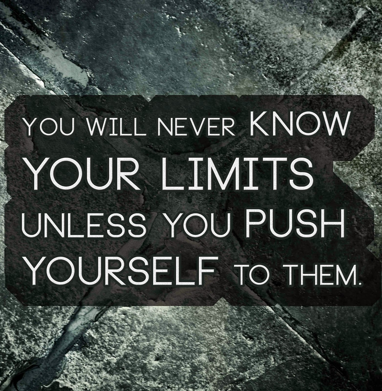 Quotes About Pushing The Limits 57 Quotes