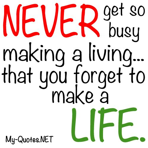 Quotes About Busy Lives And Love 27 Quotes