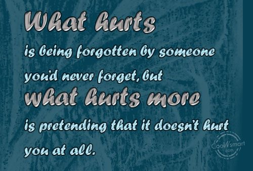 Quotes About Being Forget 122 Quotes