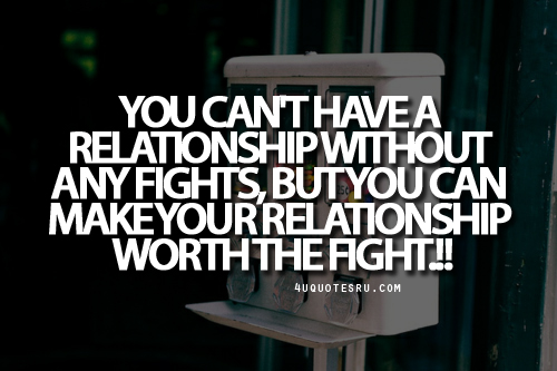 Quotes About Relationship Fights 60 Quotes Magnificent Relationship Without Fights Quotes