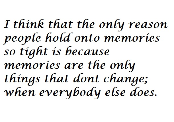 quotes about recording memories 25 quotes