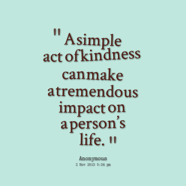 Quotes About Kindness 1466 Quotes