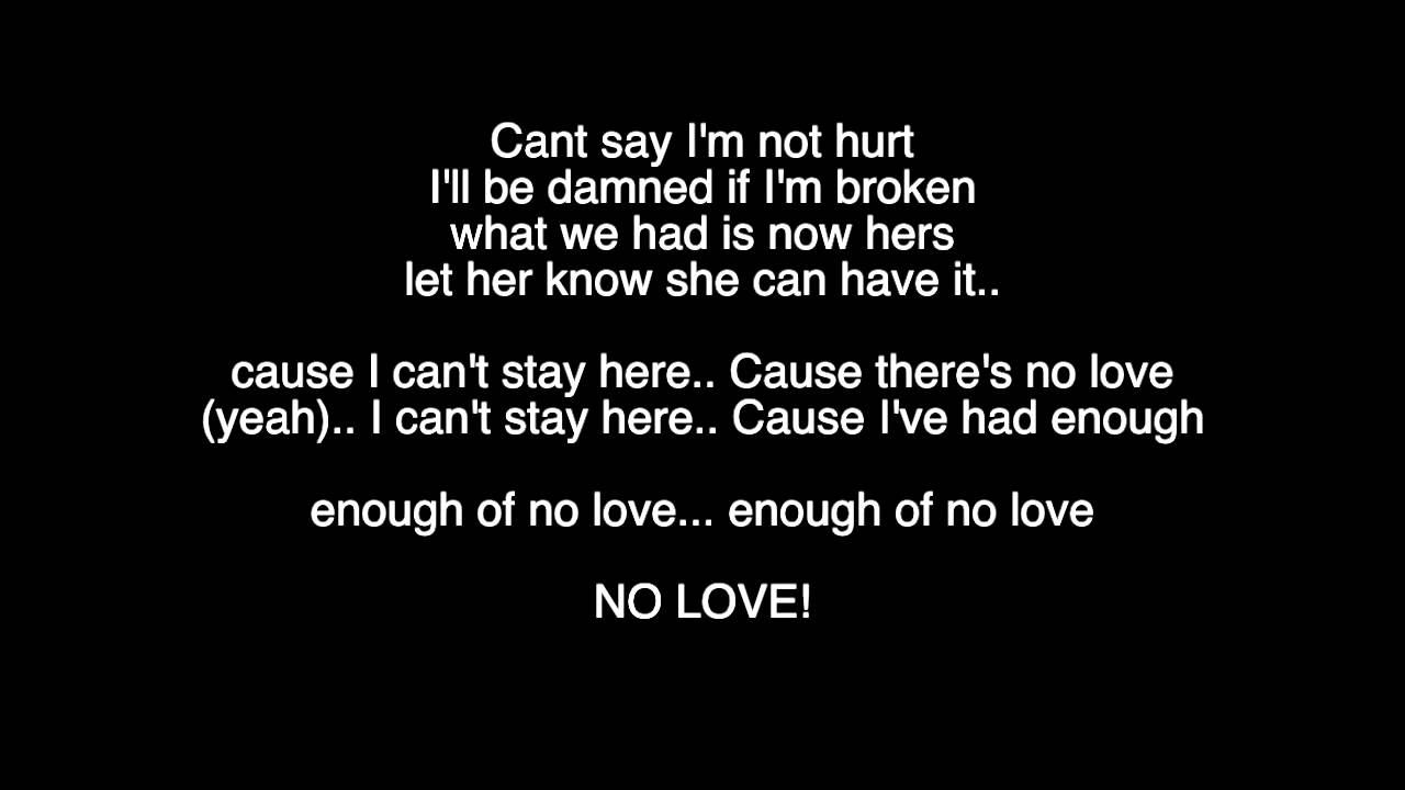 Quotes about enough of no love 54 quotes