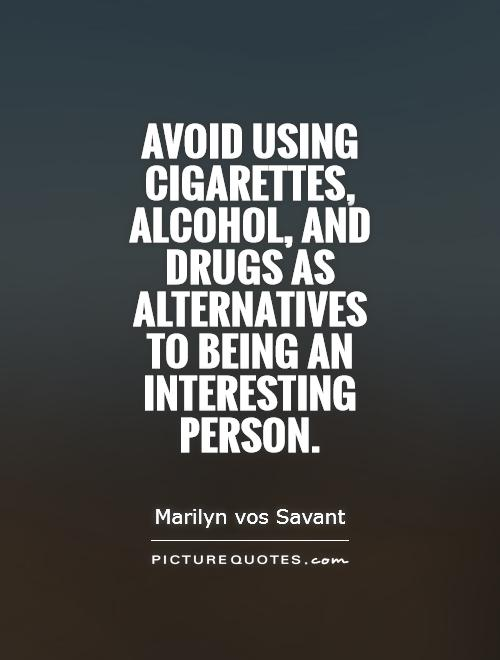 Quotes About Alcohol And Drugs Use 60 Quotes Impressive Quotes About Drugs
