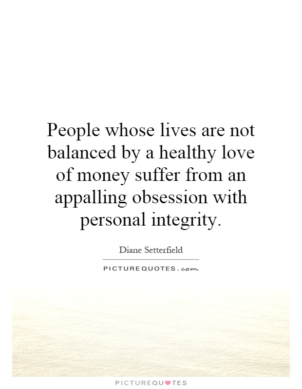 Quotes About Money Obsession 60 Quotes Beauteous Love Obsession Quotes