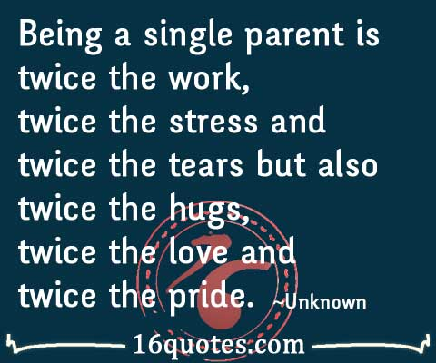 Single parent dating difficulties quotes