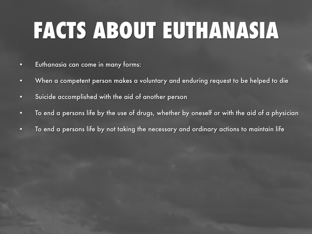 a disscusion on euthanasia Assisted suicide and euthanasia cannot be counted if they're not reported assisted suicides may not be counted as suicides, as in oregon doctors won't report when nurses and other medical staff euthanize someone or help them commit suicide.