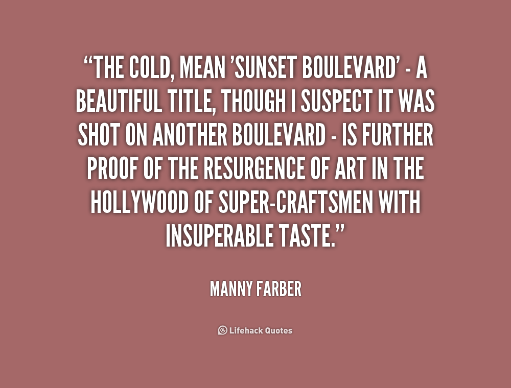 Quotes About Boulevard 103 Quotes